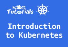 Introduction to Kubernetes